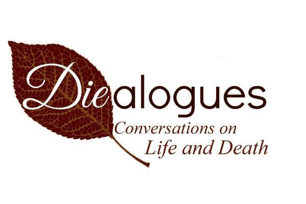 Diealogues - Conversations on Life and Death